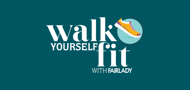 Walk Yourself Fit with FAIRLADY