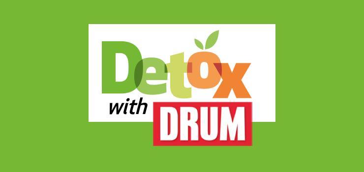 Detox With Drum