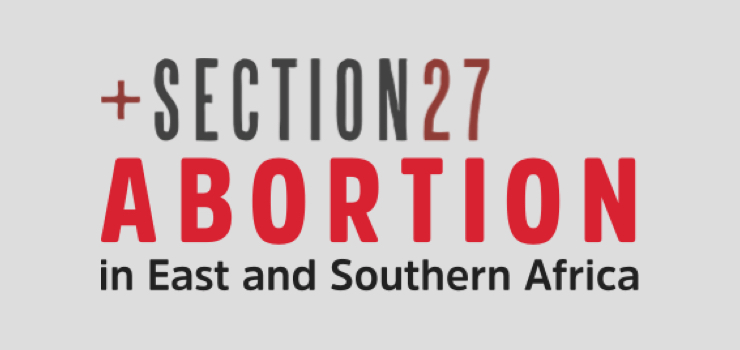 Section 27 – Abortion in East and Southern Africa