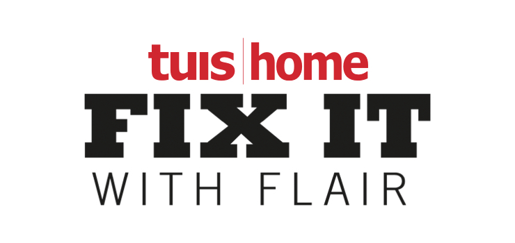 Tuis / Home Fix it with Flair Competition