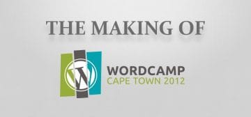 WordCamp Cape Town 2012 in Retrospect