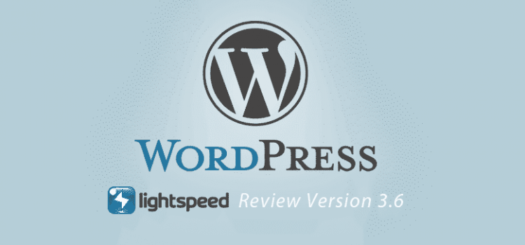 WordPress 3.6 – Feature Review