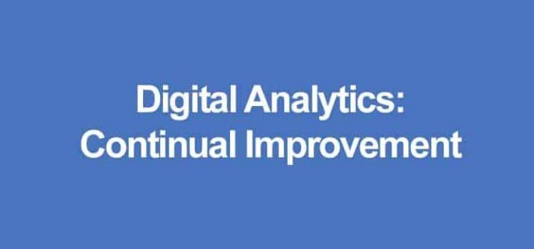 Digital Analytics Process: Continual Improvement