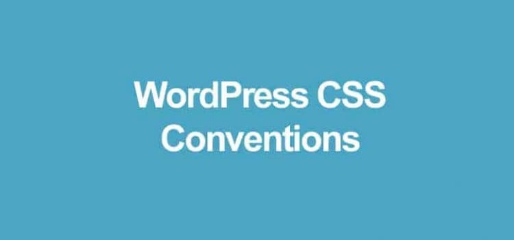 WordPress CSS Conventions