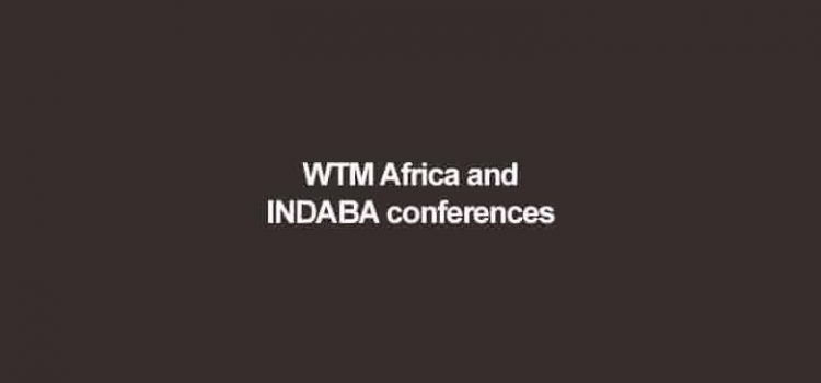 Attending the WTM Africa and INDABA conferences